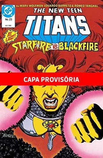 Os Novos Titãs vol.16 Lendas Do Universo DC
