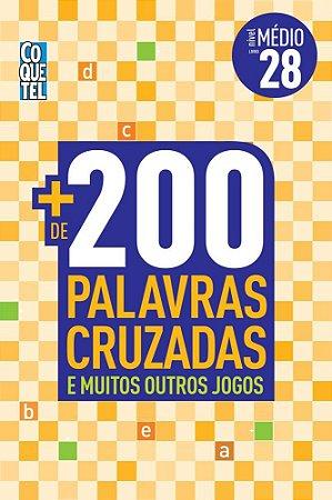 MAIS DE 200 PALAVRAS CRUZADAS - NIVEL MEDIO - LIVRO 28 - COQUETEL