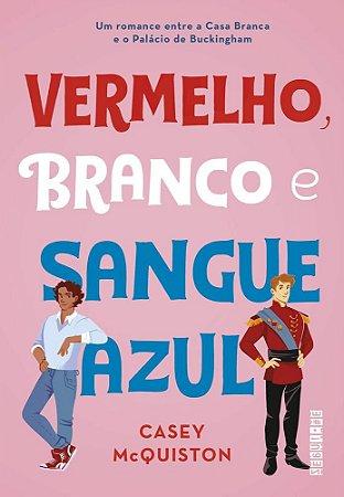 VERMELHO BRANCO E SANGUE AZUL - SEGUINTE