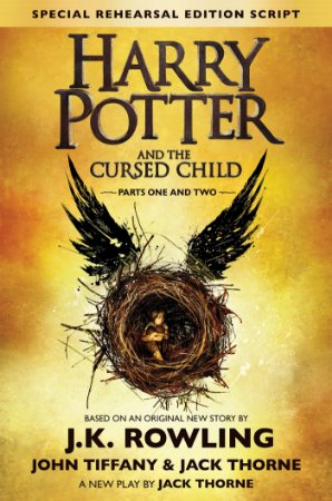 Harry Potter And the Cursed Child -Parts One & Two