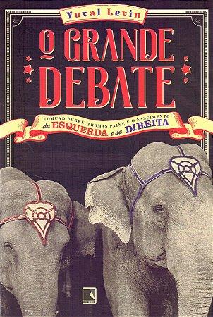 O Grande Debate-Da Esquerda e da Direita