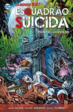 ESQUADRÃO SUICIDA: PONTO SEM VOLTA