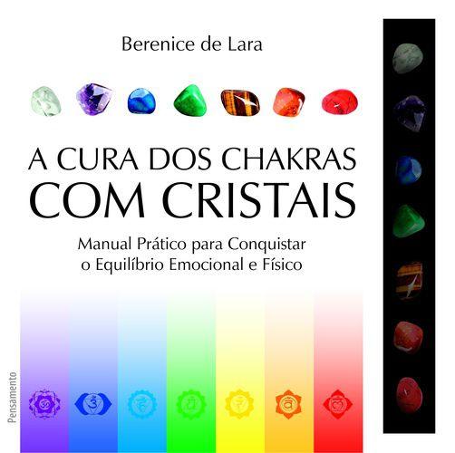 A Cura Dos Chakras com Cristais