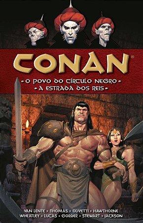 CONAN- O POVO DO CÍRCULO NEGRO-A ESTRADA DOS REIS