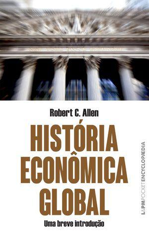 História econômica global- Uma breve introdução