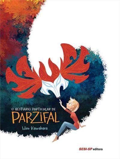 O Bestiário Particular de Parzifal