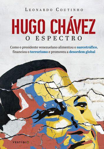 Hugo Chávez- O Espectro
