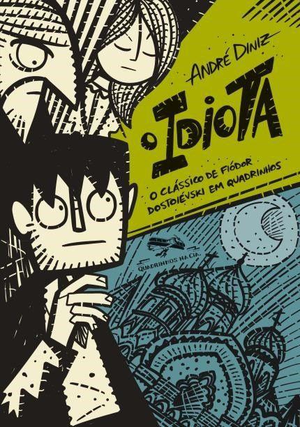 O Idiota, O Clássico de Fiódor Dostoiévski em Quadrinhos