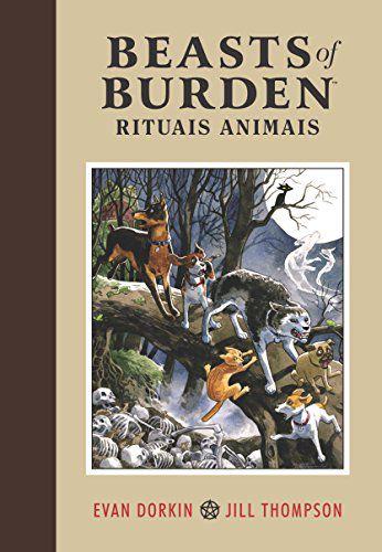 Beasts of Burden Rituais Animais