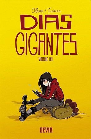 Dias Gigantes-Volume Um