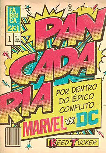 Pancadaria-Por Dentro do Épico Conflito Marvel vs DC