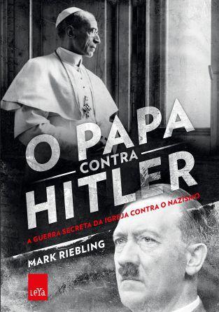 O Papa Contra Hitler