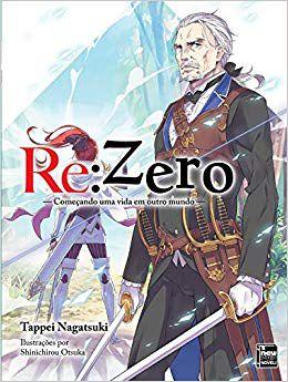Re:Zero - Começando uma Vida em Outro Mundo Vol. 7