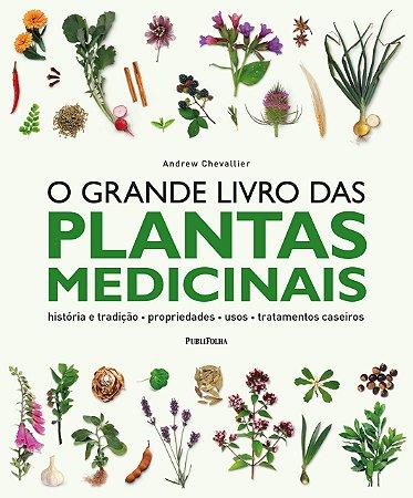 O Grande Livro das Plantas Medicinais