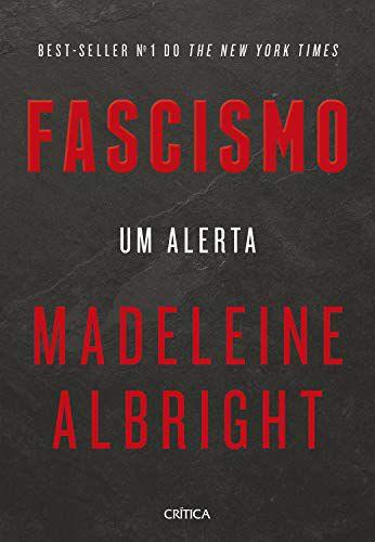 Fascismo Um Alerta