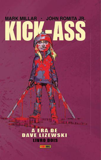 PRÉ-VENDA KICK-ASS: A ERA DE DAVE LIZEWSKI - VOL. 2