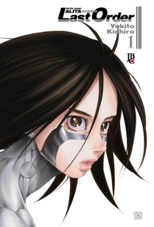 Battle Angel Alita Gunnm Last Order Vol.1