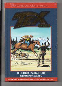 Tex Gold Ed. 34 - O último esquadrão - Herói por acaso.