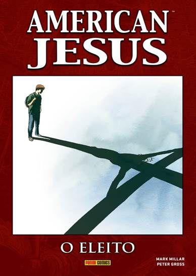 PRÉ-VENDA AMERICAN JESUS: O ELEITO