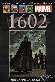 """A COLEÇÃO OFICIAL DE GRAPHIC NOVELS- """"1602"""""""