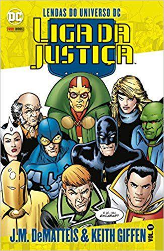 LENDAS DO UNIVERSO DC - LIGA DA JUSTIÇA - VOL.1