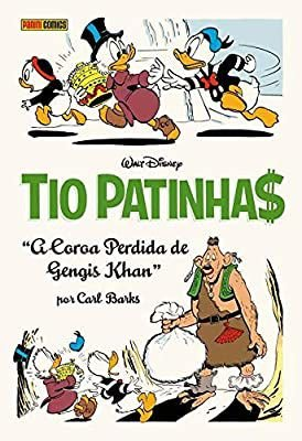 TIO PATINHAS- A COROA PERDIDA DE GENGIS KHAN
