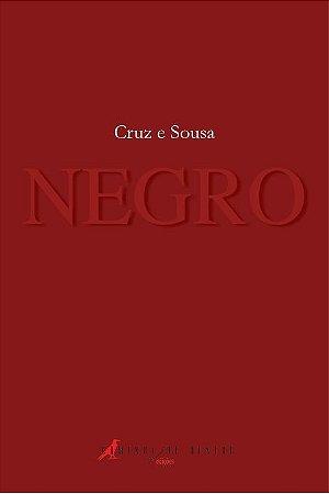 NEGRO - CRUZ E SOUSA