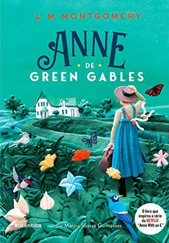 ANNE DE GREEN GABLES - L.M MONTGOMERY