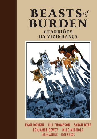BEASTS OF BURDEN - GUARDIOES DA VIZINHANÇAS