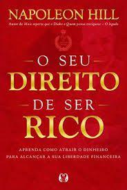 O SEU DIREITO DE SER RICO