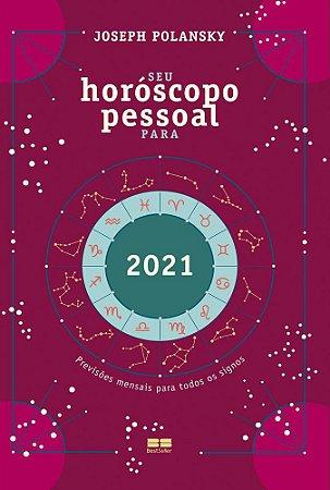 SEU HOROSCOPO PESSOAL PARA 2021