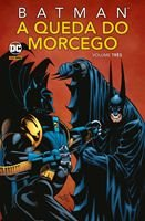 Batman: A Queda Do Morcego Vol.03