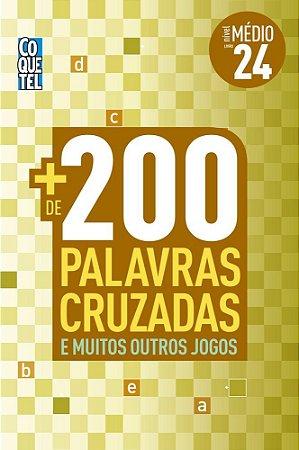 MAIS DE 200 PALAVRAS CRUZADAS - NIVEL MEDIO - LIVRO 24 - COQUETEL
