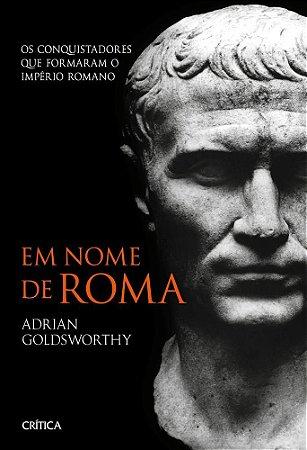 EM NOME DE ROMA - CRITICA