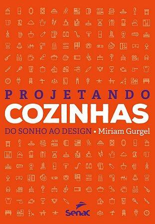 PROJETANDO COZINHAS - SENAC SP