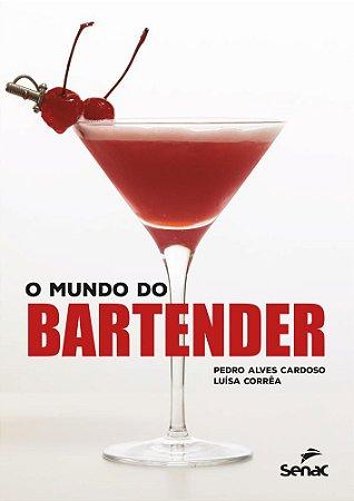MUNDO DO BARTENDER, O - SENAC SP