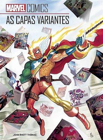 MARVEL COMICS - AS CAPAS VARIANTES - PANINI