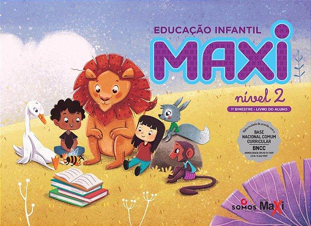 Jardim ll -  Educação Infantil - Maxi