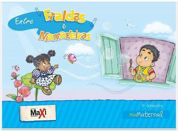 Maternal l - Entre Fraldas e Mamadeiras - Maxi