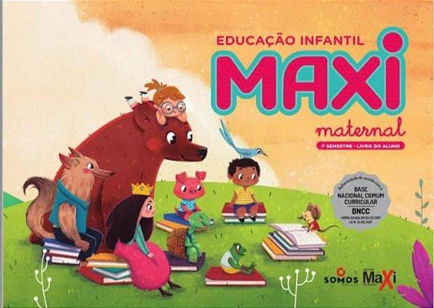 Maternal ll - Entre Fraldas e Mamadeiras - Maxi