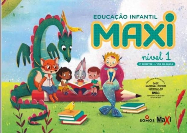 Jardim l - Educação Infantil - Maxi