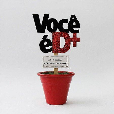 Mini Vaso Fina Idéia - Você é demais