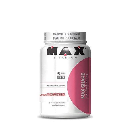 Max Shake - Max Titanium