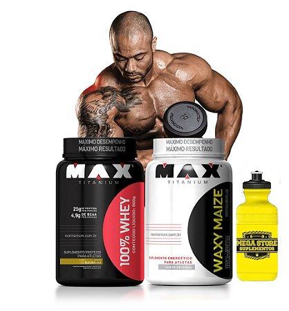 GANHO DE MASSA - WAXY MAIZE - MAX TITANIUM (1KG) + 100% WHEY PROTEIN - MAX TITANIUM + BRINDE
