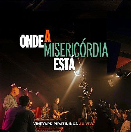 CD ONDE A MISERICÓRDIA ESTÁ