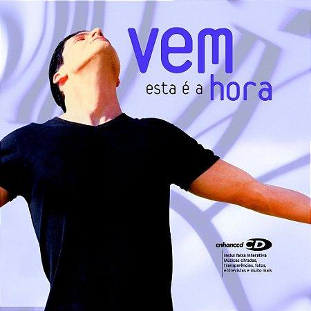 CD VEM ESTA É A HORA