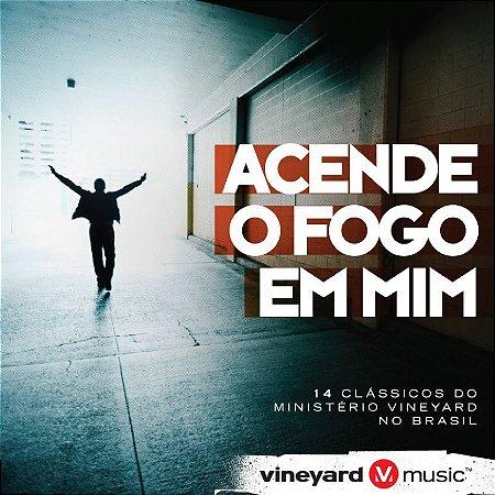 CD ACENDE O FOGO EM MIM