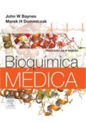 BIOQUIMICA MEDICA 4/E