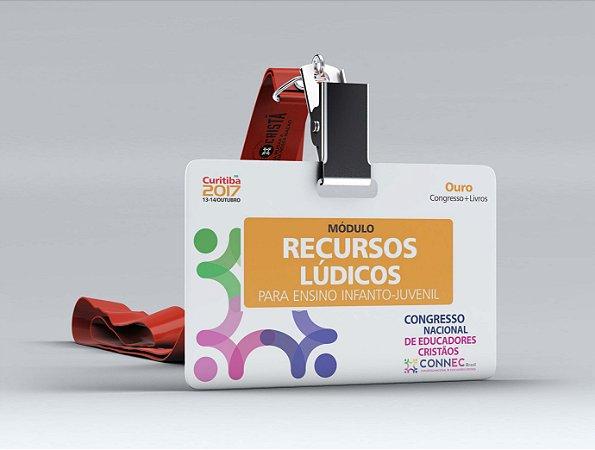 RECURSOS LÚDICOS para o Ensino Infanto-Juvenil - CURITIBA 2017 - OURO (VAGAS ESGOTADAS)