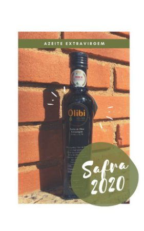 Azeite de Oliva Extravirgem Artesanal – Safra 2020 (250 ml)